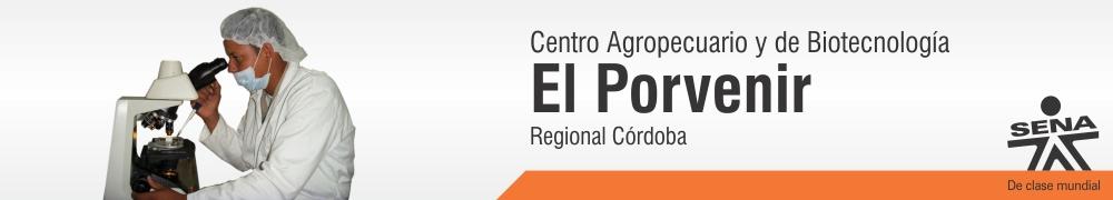 Centro Agropecuario y de Biotecnologia el Porvenir - SENA Regional Córdoba