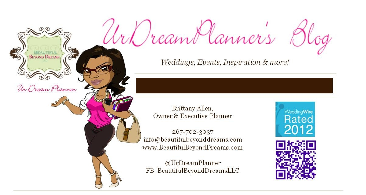 UrDreamPlanner's Blog : Blog of Beautiful Beyond Dreams, LLC