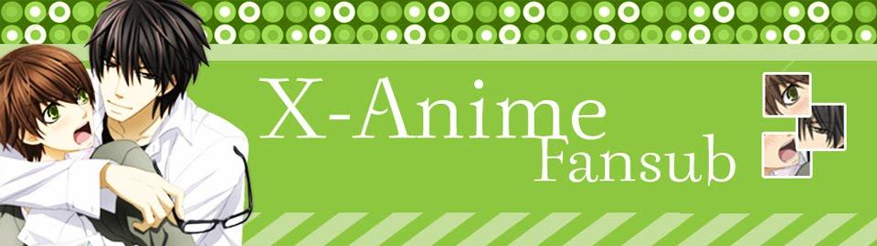 †~X-Anime Fansub~†