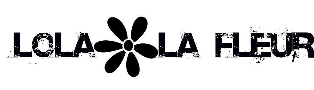 Lola la Fleur