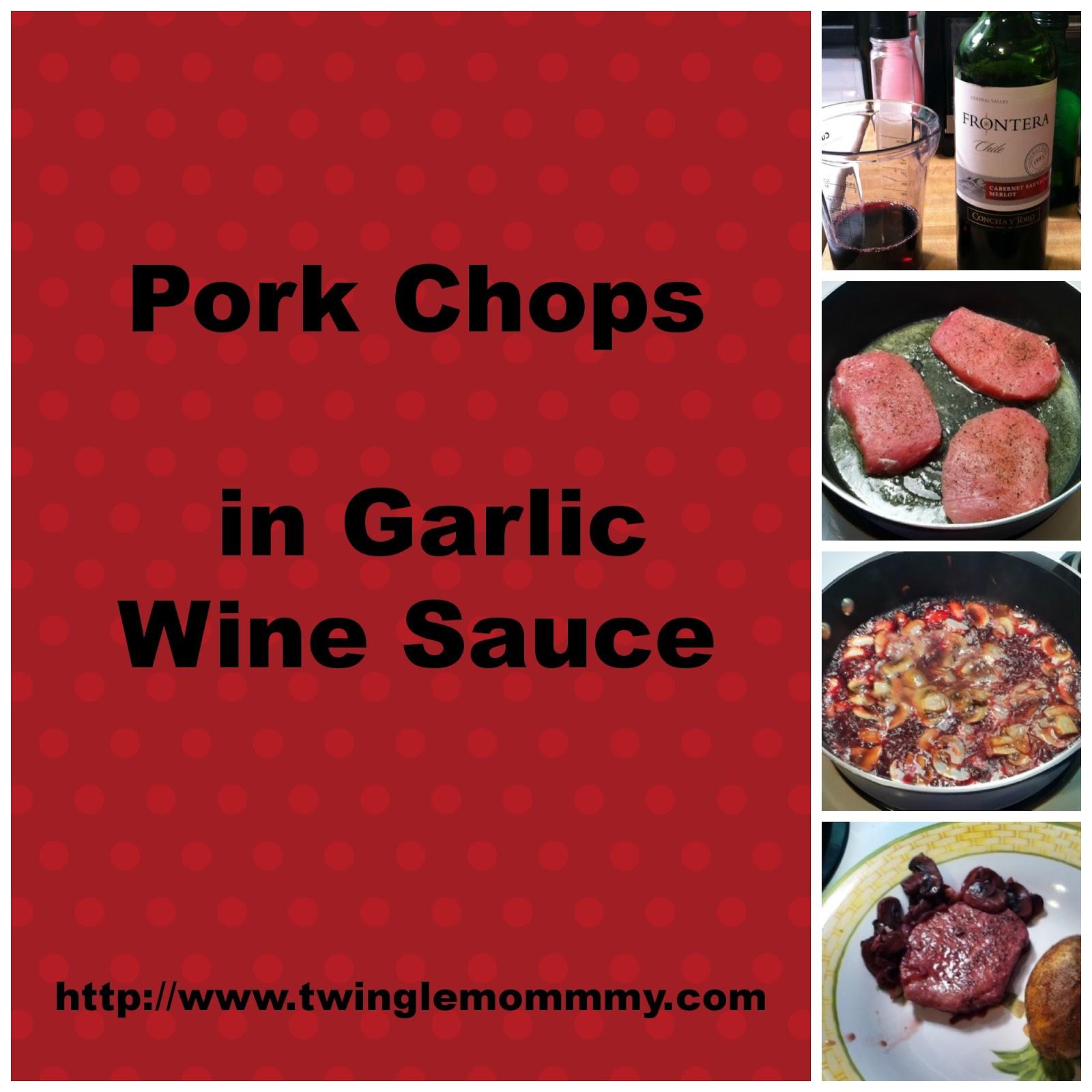 twingle mommmy: Pork Chops in Garlic Wine Sauce