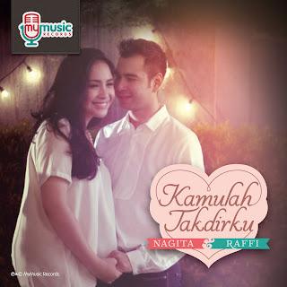 Raffi Ahmad & Nagita Slavina - Kamulah Takdirku