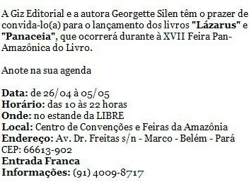 Lançamento de Lázarus e Panaceia em Belém, Georgette Silen e Giz Editorial