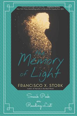 The Memory of Light by Francisco X Story a Sneak Peek on Reading List