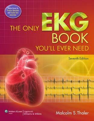Cuốn sách về Điện tim đồ DUY NHẤT Bạn sẽ luôn cần đến, 7e