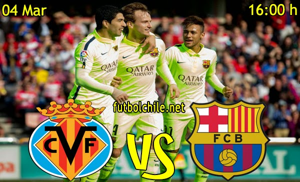 Villarreal vs Barcelona - Copa del Rey - 16:00 h - 04/03/2015