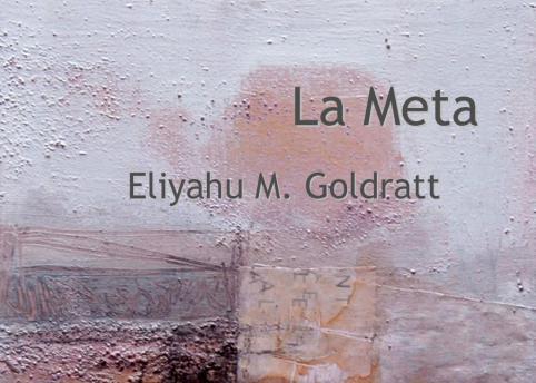 La meta - Eliyahu M Goldratt