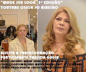 O MUDE SEU LOOK 3ª EDIÇÃO - PARTICIPANTE VANILDA GUGIA