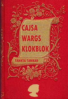 Cajsa Wargs välkända Klokblok.