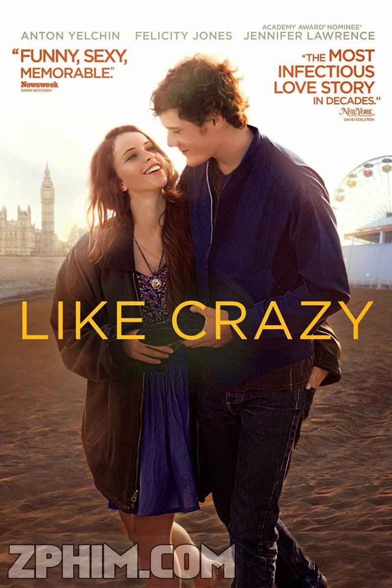 Yêu Dại Khờ - Like Crazy (2011) Poster