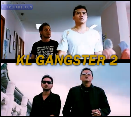 video trailer kl gangster 2 pelakon