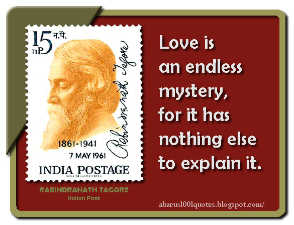 rabindranath tagore s inspiring quotes abacus1001quotes