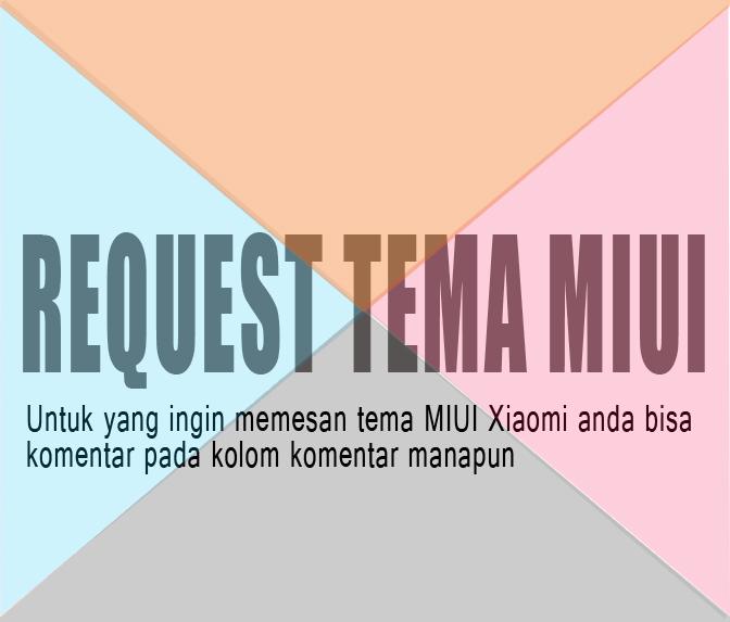 Request Tema MIUI Untuk Xiaomi
