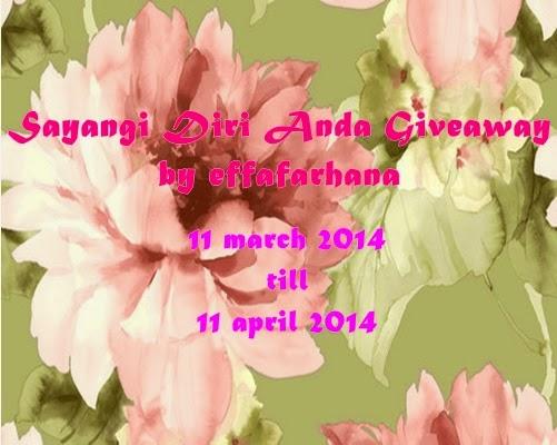 http://wwweffafarhana.blogspot.com/2014/03/sayangi-diri-anda-giveaway.html