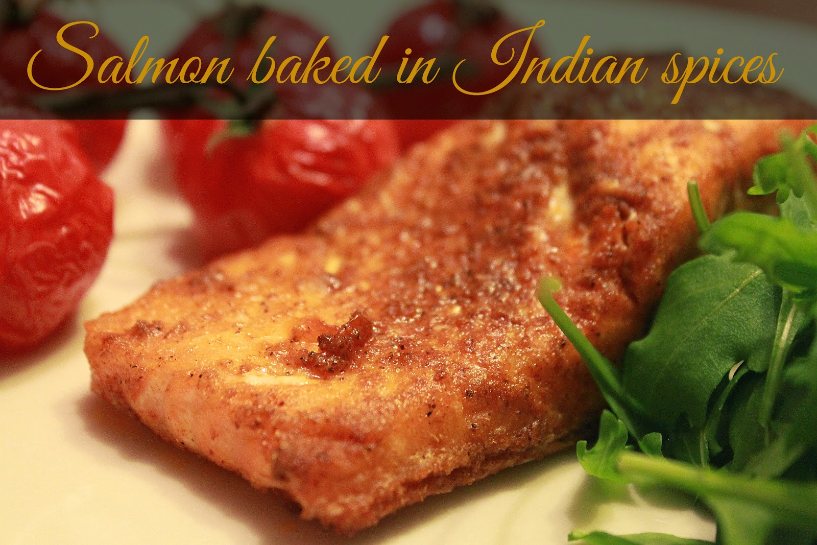 Salmon baked in Indian Spices | Kukskitchen