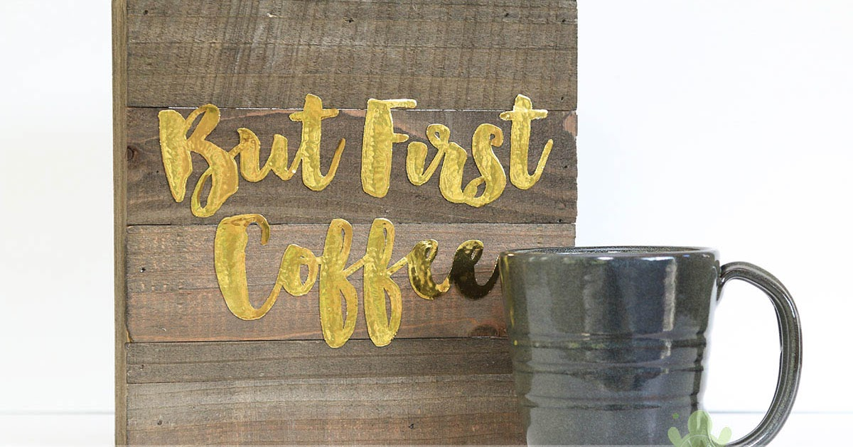 But First Coffee Altered Wood Plank Home Decor