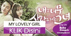 "DRAMA KOREA TERBARU 2014 ""My Lovely Girl """
