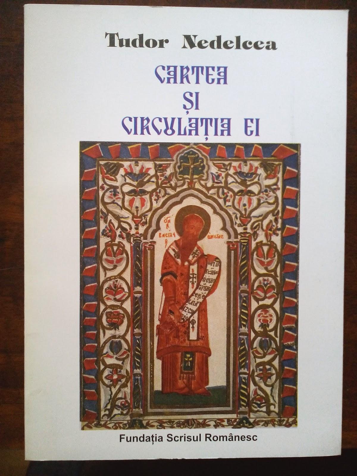 Tudor Nedelcea - Cartea si circulatia ei