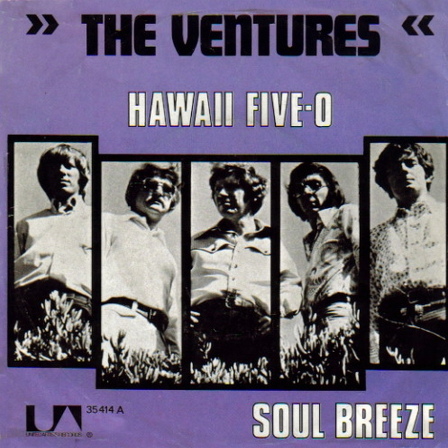Hawaii Five-O. The ventures