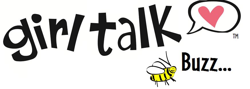 Girl Talk Buzz!