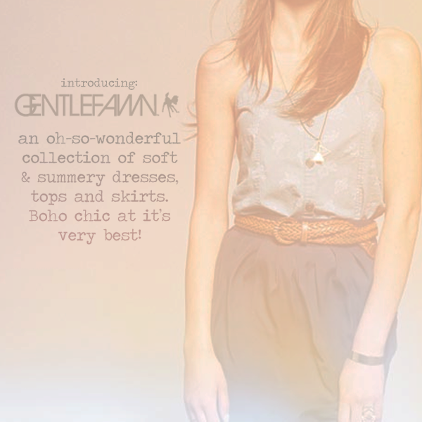 Our Newest Designer: Gentlefawn