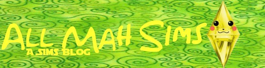 All 'Mah Sims