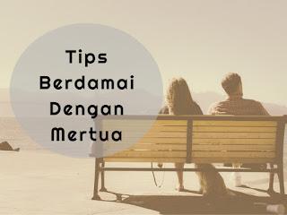 tips keluarga berdamai dengan mertua