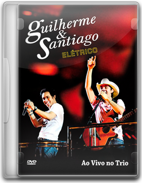 Capa Guilherme & Santiago   Elétrico   DVDRip (2011)