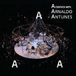Arnaldo Antunes – Acústico MTV 2012