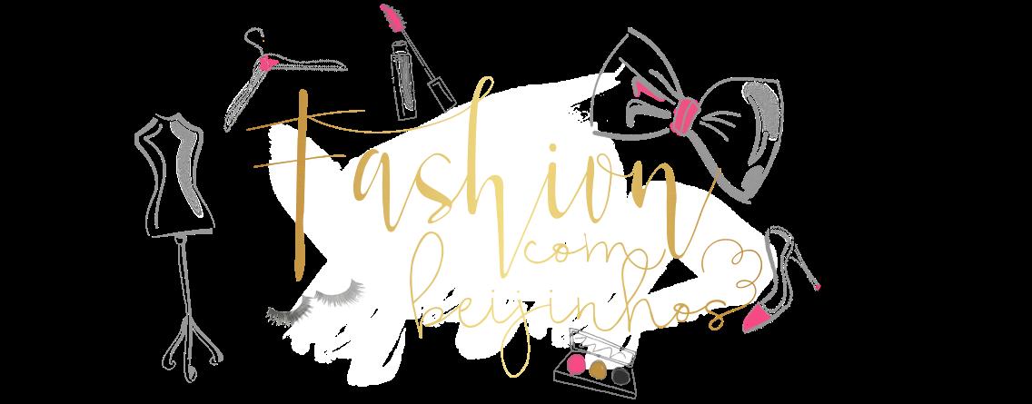 Fashion com beijinhos - Bruna Padila
