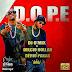 Delcio Dollar E Dério Pakas - D.O.P.E Música promocional da Mixtape Good Vibe || [Download Track]