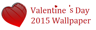 Happy Valentines Day 2015 Wallpaper, Love Quotes, Poems, Wishes, Gifts, WhatsApp Status