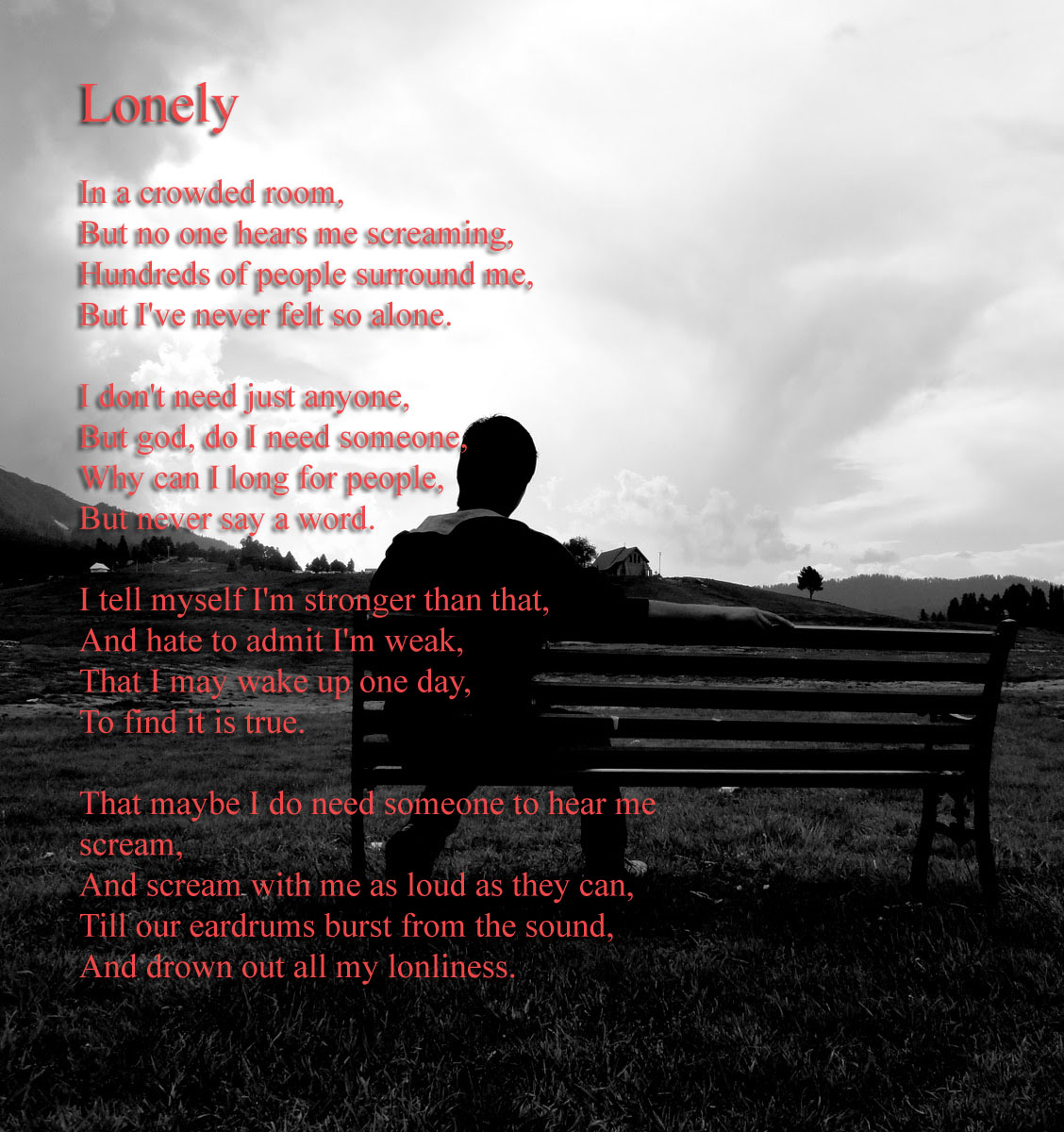 Lonely Poem: Lonely | I'm So Lonely...