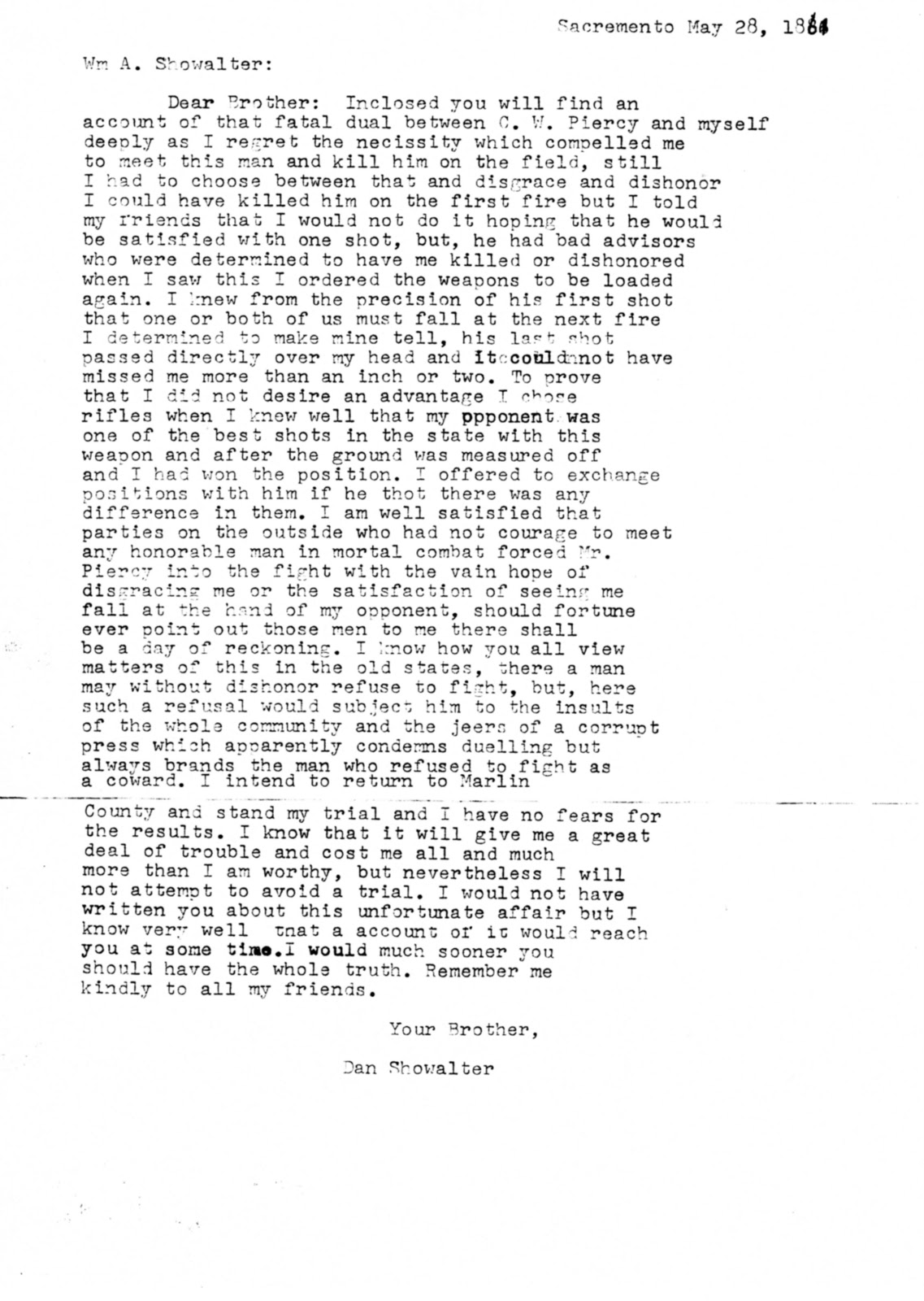 transcription of a previously unpublished letter of dan showalter to his brother william explaining his actions in the showalter piercy duel together with