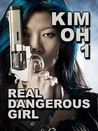 Real Dangerous Girl (The Kim Oh Suspense Thriller Series Book 1)