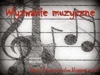 http://pozeracz-slow.blogspot.com/2013/11/zaproszenie-do-wyzwania-muzycznego.html