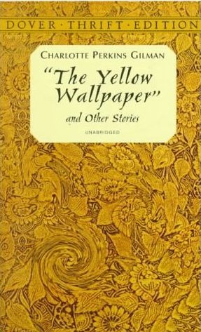 the yellow wallpaper charlotte perkins gilman essay   public    in the story the yellow wallpaper  by charlotte perkins gilman  a w  tells her story the yellow wallpaper written by charlotte perkins gilman is a story