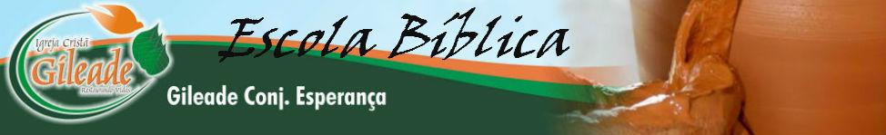 Escola Bílica Gileade do Esperança