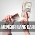 5 Cara Mendapatkan Uang Dari Internet 100% SUKSES