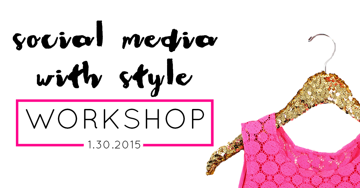 Social Media With Style Workshop
