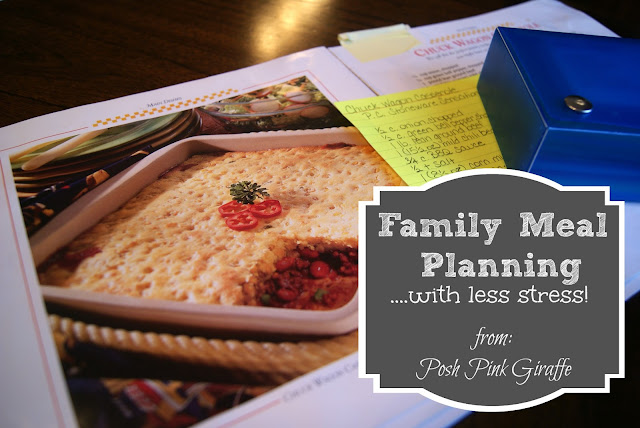 Family Meal Planning, with less stress! from: Posh Pink Giraffe