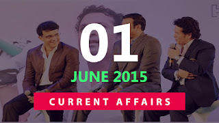 current affairs 1 june 2015