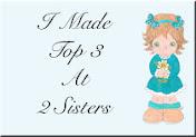 Top 3 at 2 Sisters