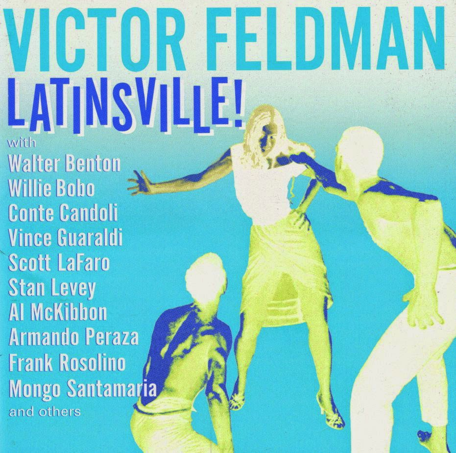 a twofold process of cross pollination led to the creation of the music for this album victor feldman a londoner born in 1934 grew up during a period