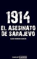 1914, EL ASESINATO DE SARAJEVO