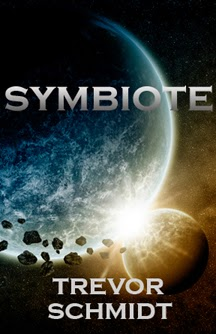 http://www.amazon.com/Symbiote-Trevor-Schmidt-ebook/dp/B00NDB1LTW/ref=la_B005B02R1O_1_3?s=books&ie=UTF8&qid=1413813925&sr=1-3