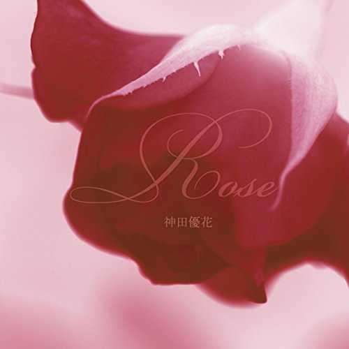 [Single] 神田優花 – Rose (2015.10.07MP3/RAR)