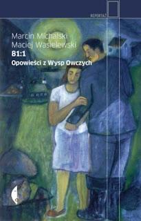 Marcin Michalski, Maciej Wasilewski. 81:1. Opowieści z Wysp Owczych.