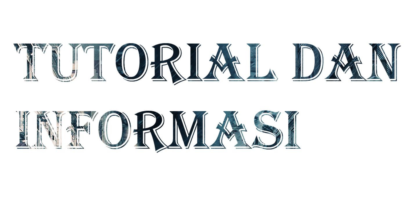 Tutorial dan informasi