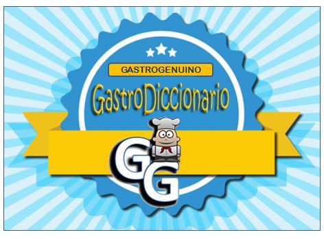 GG DICCIONARIO GASTRONÓMICO
